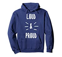 Loud & Proud T-shirt Hoodie Navy