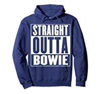 Straight Outta Bowie Shirts Hoodie Navy