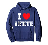 Love A Detective Shirts Hoodie Navy