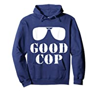 Good Cop Funny Police Father And Son Matching Shirts Hoodie Navy
