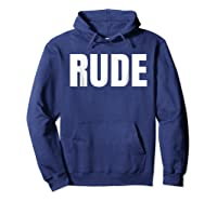 Says Rude Funny One Word Fashion Shirts Hoodie Navy