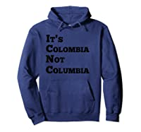 It's Colombia Not Columbia - Fun Grammar Colombia T-shirt Hoodie Navy