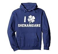 St Patricks Day I Love Shenanigans Irish Shirts Hoodie Navy