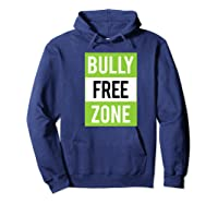 Bully Free Zone Anti Bullying Stop Awareness Kindness Friend Shirts Hoodie Navy
