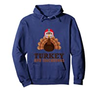 Turkey And Touchdowns Funny Thanksgiving Football T-shirt Hoodie Navy