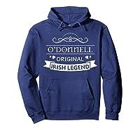 O'donnell Original Irish Legend O'donnell Irish Family Name Shirts Hoodie Navy