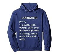 Lorraine Definition Name Loving Kind T-shirt Hoodie Navy