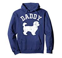 Daddy Maltipoo Vintage Gift Ideas For Dad Shirts Hoodie Navy