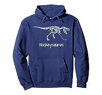 Funny Dinosaur Hockey Hockeysaurus Shirts Hoodie Navy
