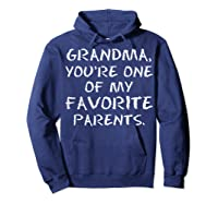 Grandma Youre One My Favorite Parents Mothers Day T-shirt Hoodie Navy