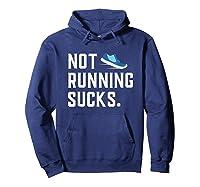 Running: Not Running Sucks, Running T-shirts Hoodie Navy