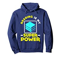 My Superpower Book Lovers Gift Shirts Hoodie Navy