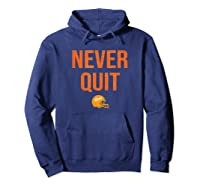 Never Quit Football Shirts Hoodie Navy
