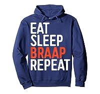 Eat Sleep Braap Repeat Bicycle Motocross Gift Shirts Hoodie Navy