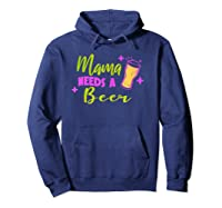 Vintage Style Mama Needs A Beer T-shirt Hoodie Navy