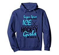 Hockey Shirt Fun Sugar And Spice Ice Hockey Girl Hoodie Navy