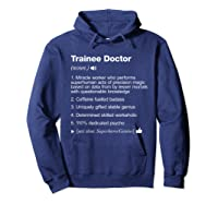 Trainee Doctor - Job Definition Meaning Funny T-shirt Hoodie Navy