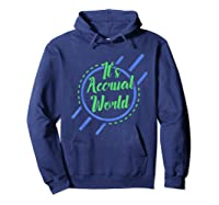 Funny Cpa Accountant Accrual Shirts Hoodie Navy