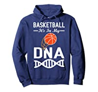 Sports Lover Tees - Basketball It\\\'s In My Dna T-shirt Hoodie Navy