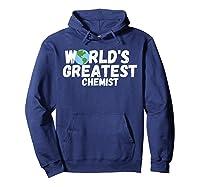 World's Greatest Chemist Gift Shirts Hoodie Navy