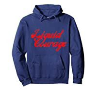 Liquid Courage Funny Beer Wine Liquor Coffee Drinking Shirts Hoodie Navy