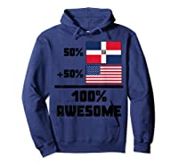 50 Dominican Republic 50 American 100 Awesome Funny Flag Shirts Hoodie Navy