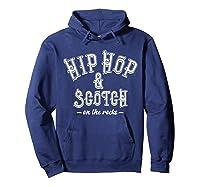 Hip Hop Scotch Whiskey Dance Music Shirts Hoodie Navy