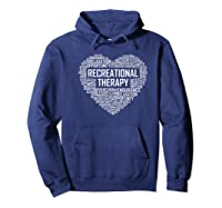 Recreational Therapy Heart Gift Therapist Rt Month Gifts Premium T-shirt Hoodie Navy