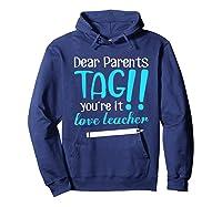 Last Day School Shirt Teas Funny Tag Parents Love Tshirt Hoodie Navy