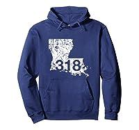 Shreveport Ruston Tallulah Area Code 318, Louisiana Shirts Hoodie Navy