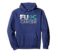 Fuck Cancer Awareness Green Ribbon Ovarian Cancer Shirts Hoodie Navy