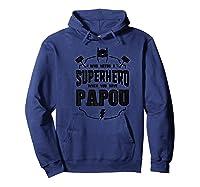 Grandpa Gift Superhero Papou Shirts Hoodie Navy
