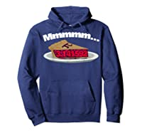 Mmm Pi (pie) Funny Pi Math Pun Pie Lovers T-shirt Hoodie Navy