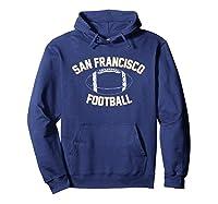Unisex Athletic Hometown American San Francisco Football T-shirt Hoodie Navy