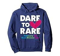 Dare To Love Rare Disease Day 2020 Shirts Hoodie Navy