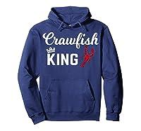Crawfish Crawfish King Funny Gif Shirts Hoodie Navy