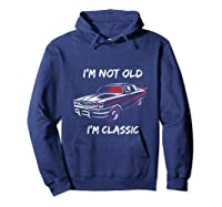 I\\\'m Not Old, I\\\'m Classic T-shirt Hoodie Navy
