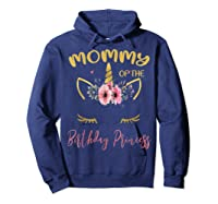 Mommy Of The Birthday Princess Matching Family Unicorn Gift T-shirt Hoodie Navy