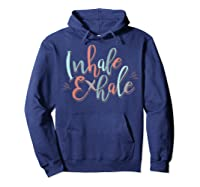 Inhale Exhale Yoga Quote Ness T-shirt Hoodie Navy