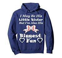May Be His Little Sister Biggest Fan Baseball Shirts Hoodie Navy
