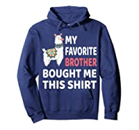 My Favorite Brother Bought Me This Shirt Christmas Gift Llam T-shirt Hoodie Navy