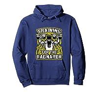 Viking Training For Ragnarok Gym Shirts Hoodie Navy