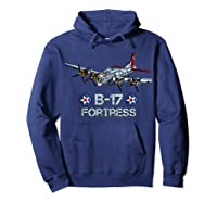 Ww2 Aviation B 17 Flying Fortress Gift Shirts Hoodie Navy