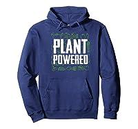 Plant Powered Funny Vegetarian Gift Premium T-shirt Hoodie Navy