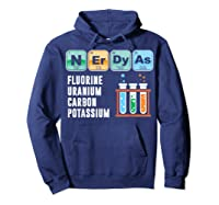 Nerdy As F | Funny Chemistry Science Tea Student T Shirt Hoodie Navy