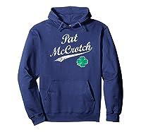 Pat Mccrotch Funny Irish Name St Patrick's Day Shirts Hoodie Navy