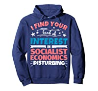 Socialist Economics Funny Saying Gift Shirts Hoodie Navy