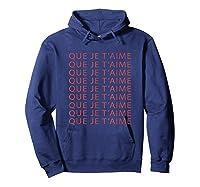 Chic Fun That I Love You French Slogan Language Travel Gift T-shirt Hoodie Navy