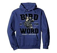 Manny Machado Bird Is The Word Apparel Shirts Hoodie Navy