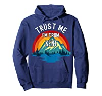 Trust Me I\\\'m From Kent Colorful Mountain Vintage Style T-shirt Hoodie Navy